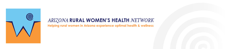 Arizona Rural Women's Health Network